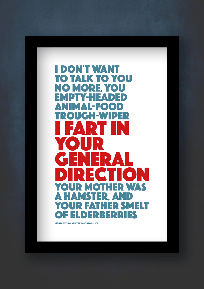 I fart in your general direction quote balck frame