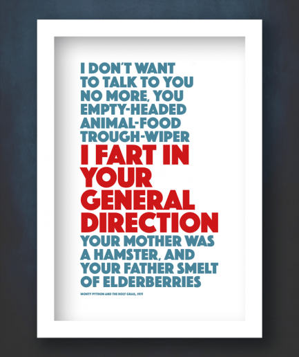 i fart in your general direction quote white frame