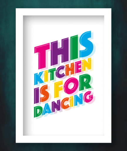 this kitchen is for dancing white frame print