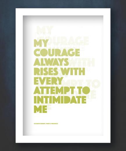 Courage Pride and Prejudice white frame print