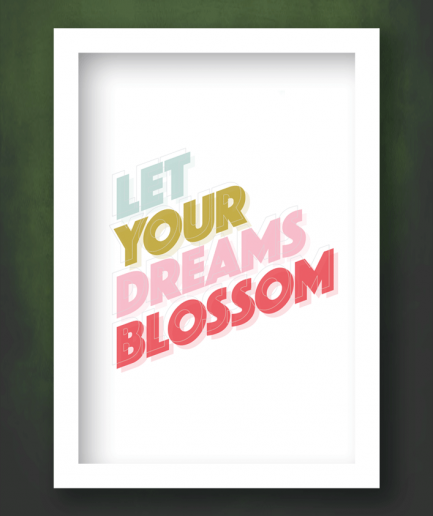 let your dreams blossom white frame print
