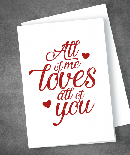All of me valentines day card