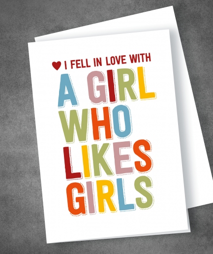 I fell in love with a girl who loves girls lgbt valentines day card