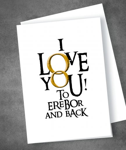 I love you to erebor and back hobbit valentines day card