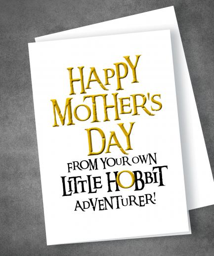 Hobbit Adventurer Mothers Day card